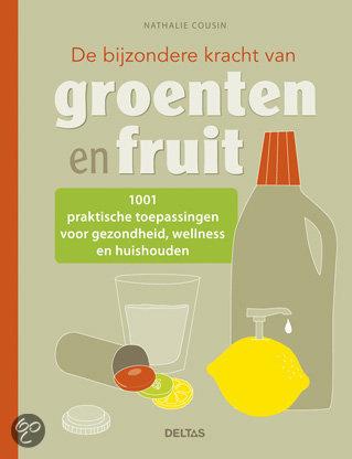 De bijzondere kracht van groenten en fruit
