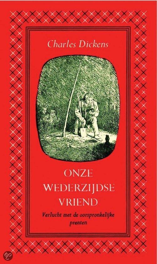 Onze wederzijdse vriend deel II  ISBN:  9789031505784  –  Charles Dickens