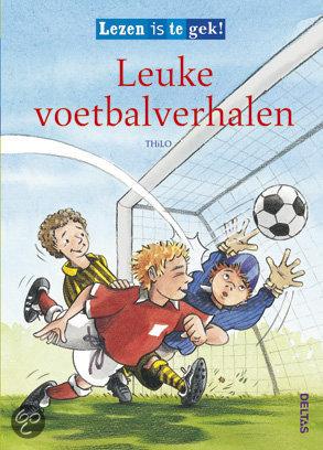 Lezen is te gek! Leuke voetbalverhalen (vanaf 7 jaar)