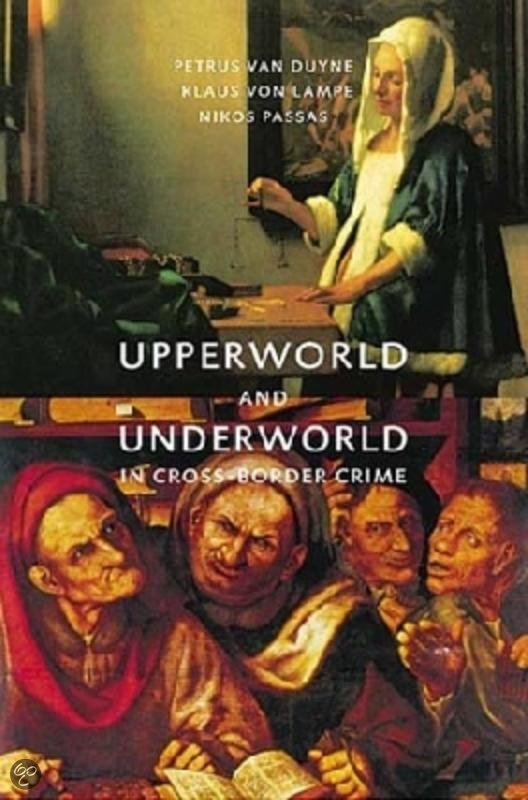 Upperworld and underworld in cross-border crime