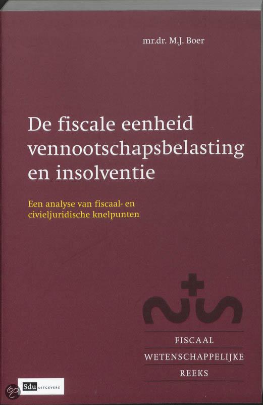 bol.com | De fiscale eenheid vennootschapsbelasting en insolventie, M ...: www.bol.com/nl/p/fiscale-eenheid-vennootschapsbelasting-insolventie...