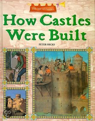 How Castles Were Built