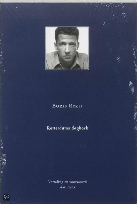 Rotterdams dagboek  ISBN:  9789076347677  –  B. Ryzji