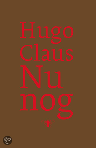 Nu Nog  ISBN:  9789023425311  –  Hugo Claus