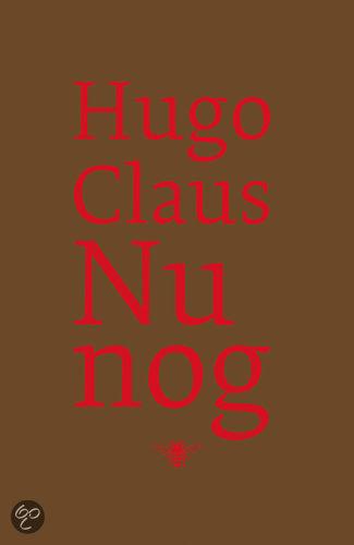 Nu Nog  ISBN:  9789023425311  –  Hugo Claus