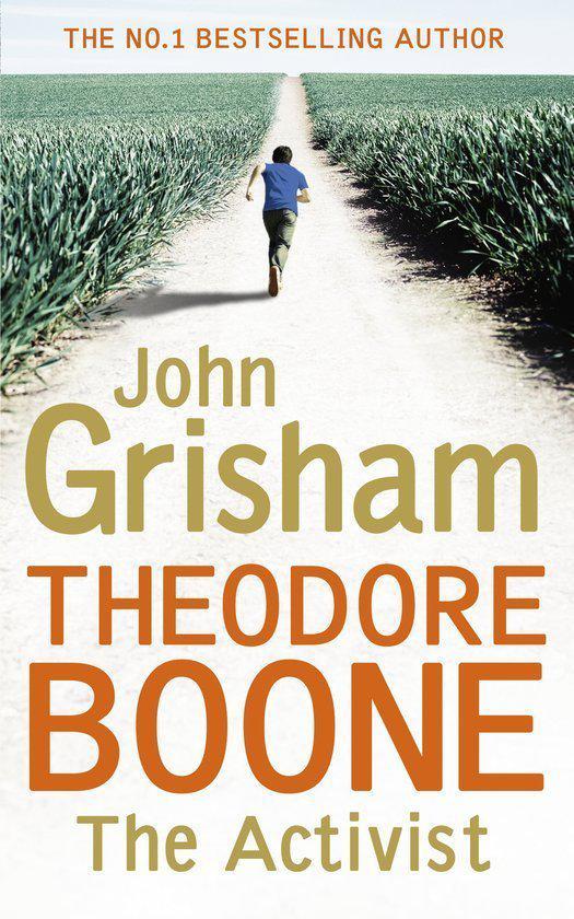 bol.com | Theodore Boone: The Activist, John Grisham ... Theodore Boone Nederlands