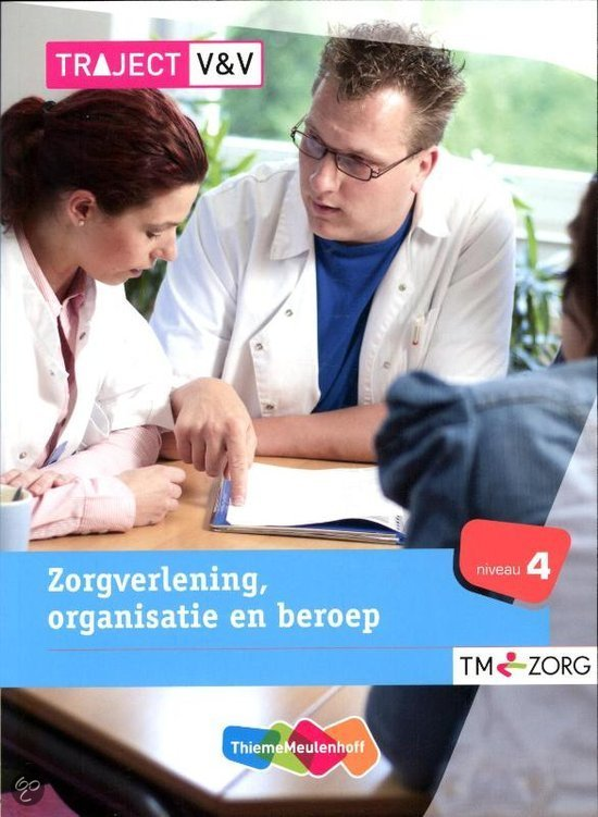 Zorgverlening, organisatie en beroep / Niveau 4