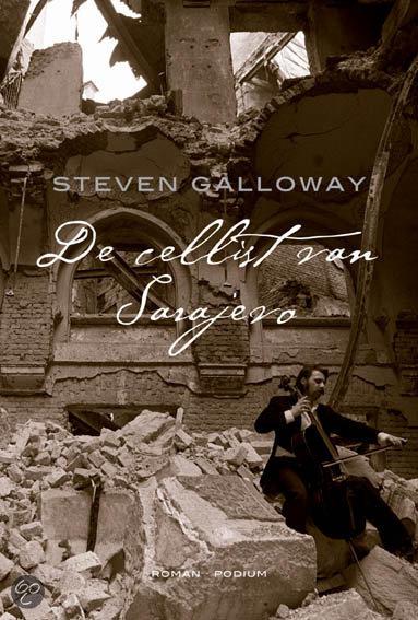 De Cellist Van Sarajevo  ISBN:  9789057592676  –  Galloway, S.