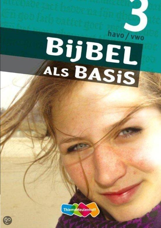 Bijbel als Basis / 3 Havo/vwo