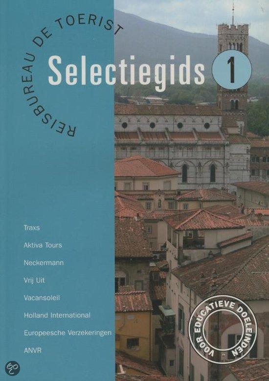 Selectiegids  / 1 Reisbureau De Toerist