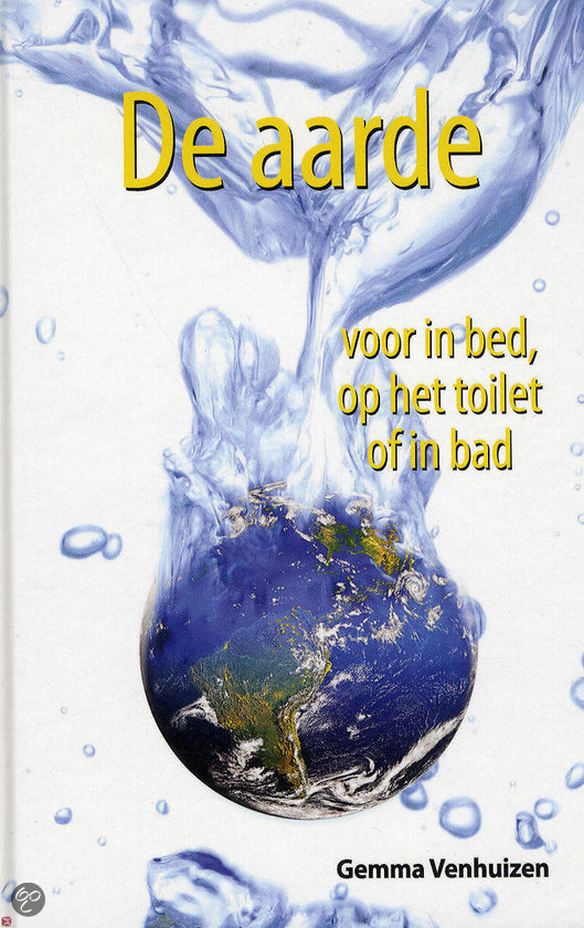 De aarde voor in bed, op het toilet of in bad