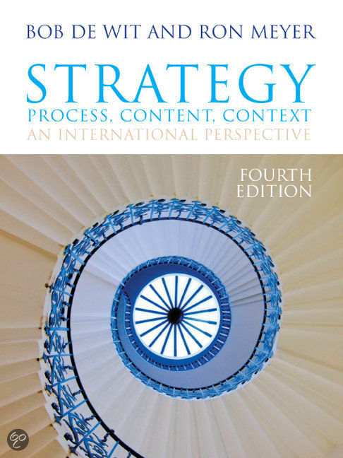 bob de wit strategy synthesis Strategy synthesis(3rd edition) resolving strategy paradoxes to create competitive advantage by ron meyer, bob de wit, cram101 textbook reviews paperback, 490 pages, published 2010 by cengage learning emea isbn-13: 978-1-4080-1899-6, isbn: 1-4080-1899-3.