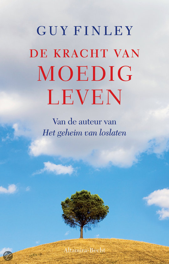 De kracht van moedig leven