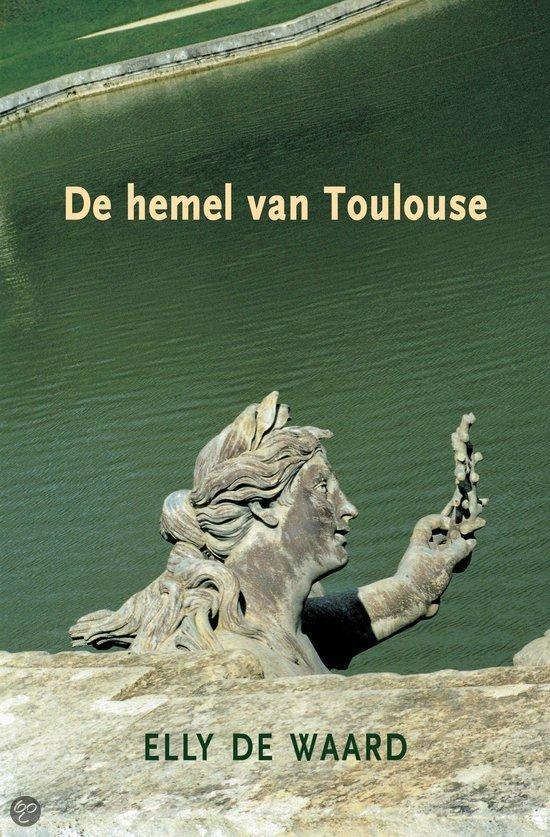 De Hemel Van Toulouse  ISBN:  9789061697206  –  Hans de Waard