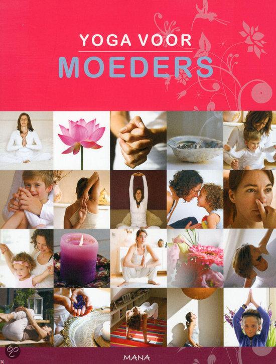 Yoga voor moeders gratis boeken downloaden in pdf fb2 for Moeders en zonen psychologie