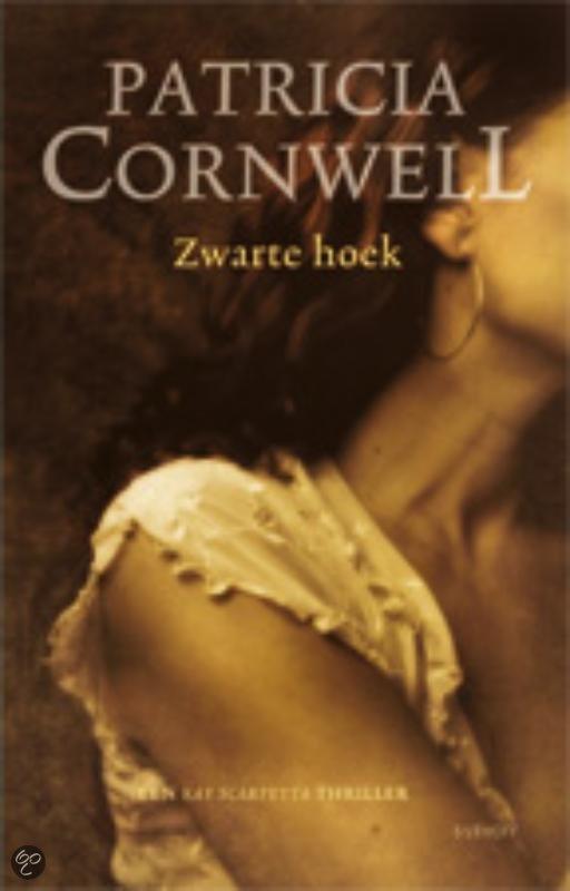 Zwarte hoek patricia cornwell 9789021803975 boeken - Zwarte hoek bad ...