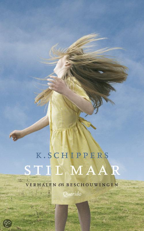 Stil Maar  ISBN:  9789021433622  –  K.A. Schippers