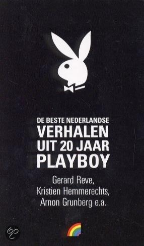 De beste Nederlandse verhalen uit 20 jaar Playboy  ISBN:  9789041704269  –  Onbekend