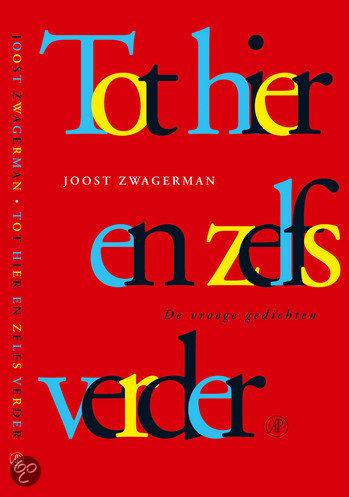 Tot Hier En Zelfs Verder  ISBN:  9789029563116  –  Joost Zwagerman