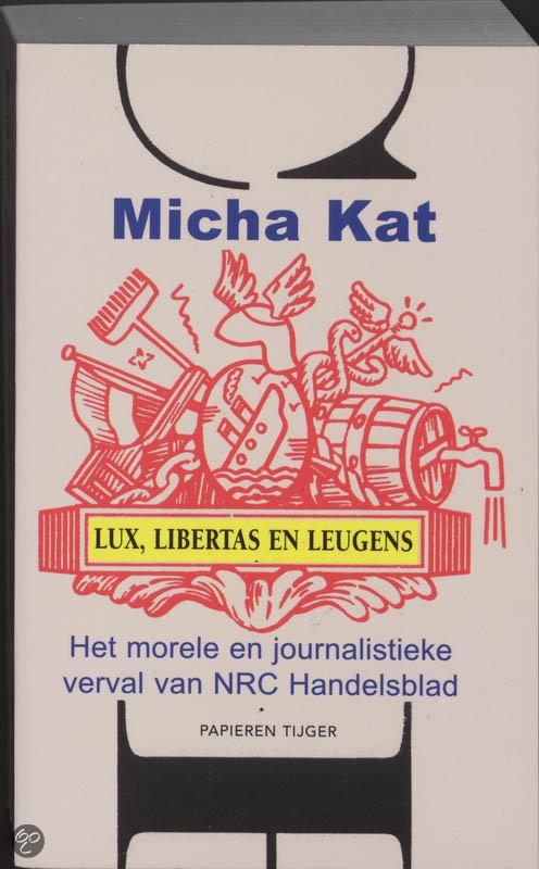 Lux, Libertas En Leugens