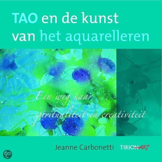 Tao En De Kunst Van Het Aquarelleren