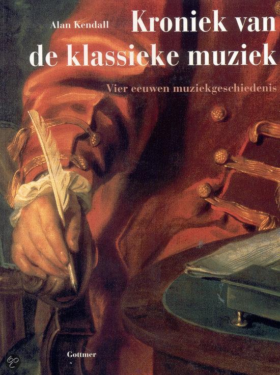 De Kroniek Van De Klassieke Muziek