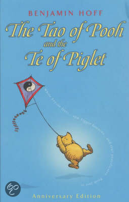 Benjamin Hoff - The Tao of Pooh and Te of Piglet