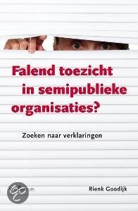 Falend toezicht in semipublieke organisaties