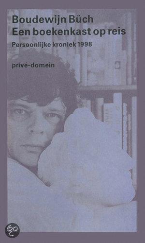 Een boekenkast op reis  ISBN:  9789029503426  –  Boudewijn Büch