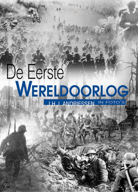 bol.com : De Eerste Wereldoorlog in fotou0026#39;s, J.H.J. Andriessen ...