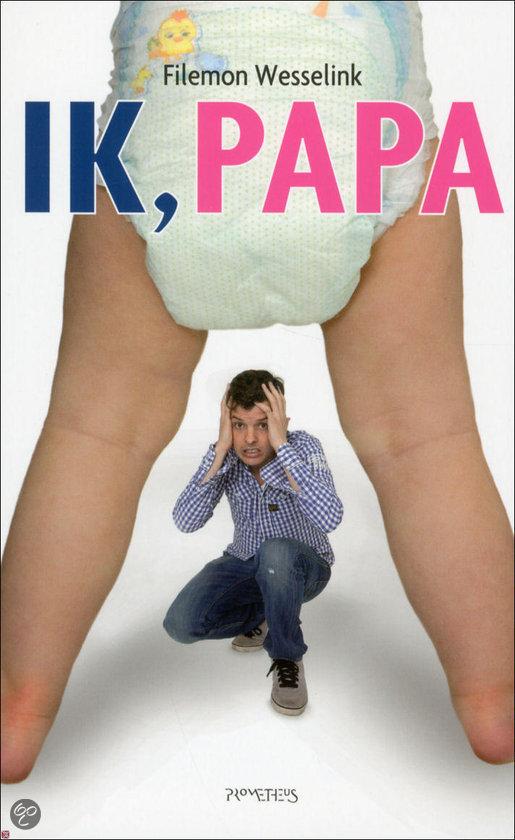 Ik, Papa