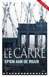 Spion Aan De Muur  ISBN:  9789021802411  –  John le Carr�