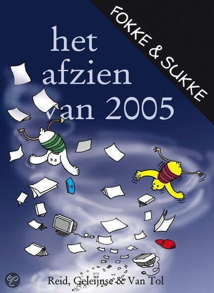 Fokke & Sukke / Het afzien van 2005