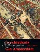 Geschiedenis van Amsterdam / 3 hoofdstad in aanbouw
