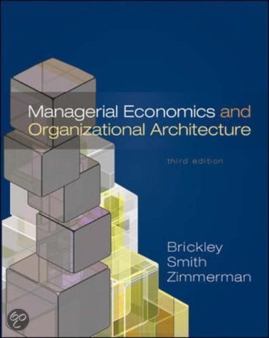 managerial economics and organizational architecture 5th edition Managerial economics and organizational architecture 5th edition brickley smith zimmerman ebooks managerial economics and organizational architecture 5th edition.