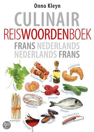 Culinair reiswoordenboek Frans-Nederlands, Nederlands-Frans