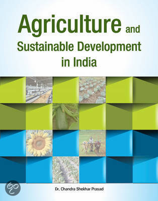 sustainable development of indian agriculture These case studies are live examples of farmers from around the world demonstrating the best practices for sustainable agriculture they provide evidence of the many ways that the six farming first principles can be applied locally to achieve a food secure future and sustainable development.