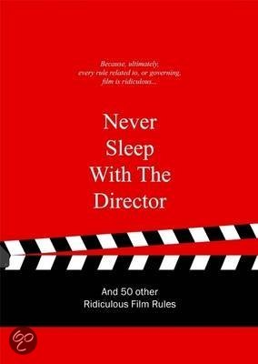 Never Sleep with the Director