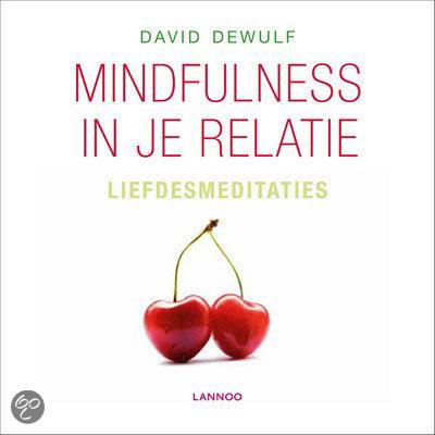 Mindfulness in je relatie - Liefdesmeditaties