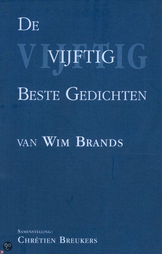 De Vijftig Beste Gedichten Van Wim Brands