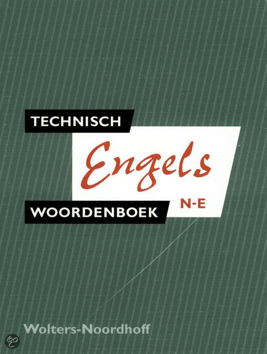 Technisch Woordenboek / 2 Nederlands-Engels