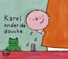 Karel onder de douche liesbet slegers 9789059540156 boeken - Douche onder de dakrand ...