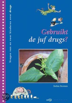 Gebruikt de juf drugs ?