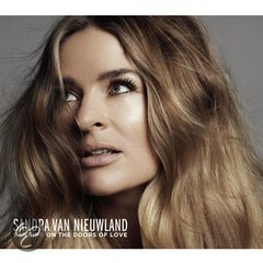 Sandra van Nieuwland - Banging On The Doors Of Love