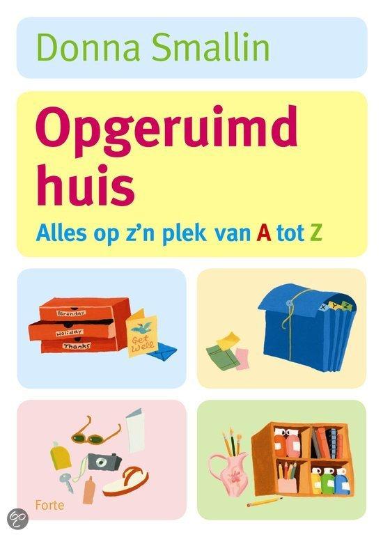 Een opgeruimd huis gratis boeken downloaden in pdf fb2 for Boek opgeruimd