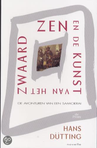 Zen En De Kunst Van Het Zwaard
