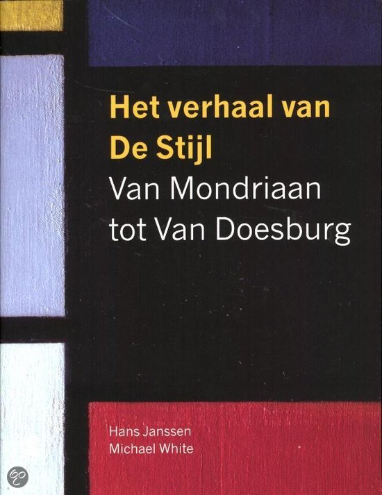 Het Verhaal Van De Stijl