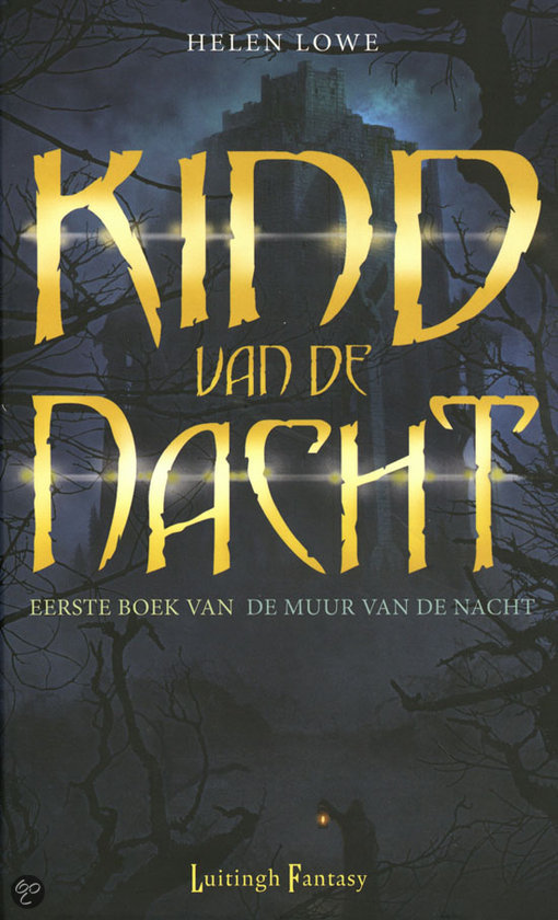 De Muur Van De Nacht / 1 - Kind Van De Nacht