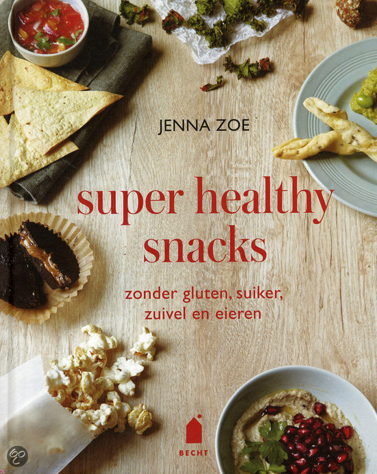 Super healthy snacks - Jenna Zoe