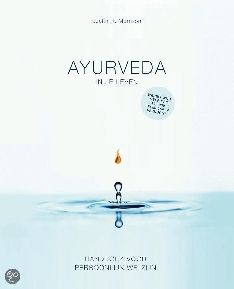 Ayurveda in je leven